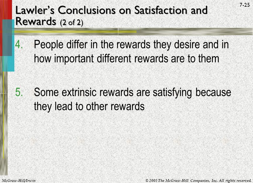 Lawler's Conclusions on Satisfaction and Rewards (2 of 2)