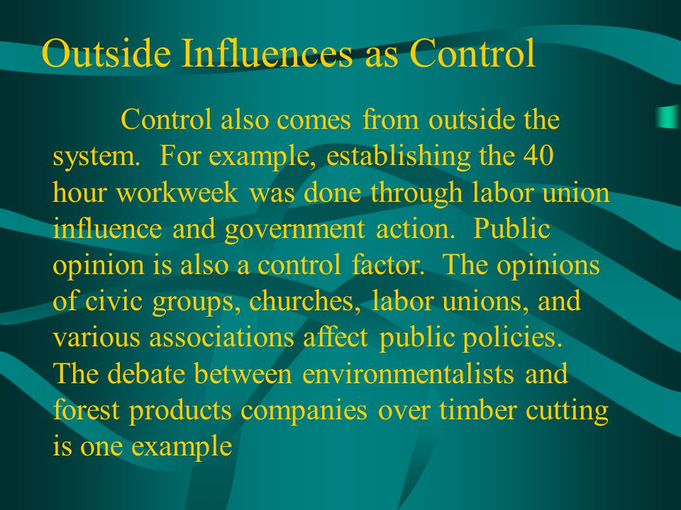 Outside Influences as Control