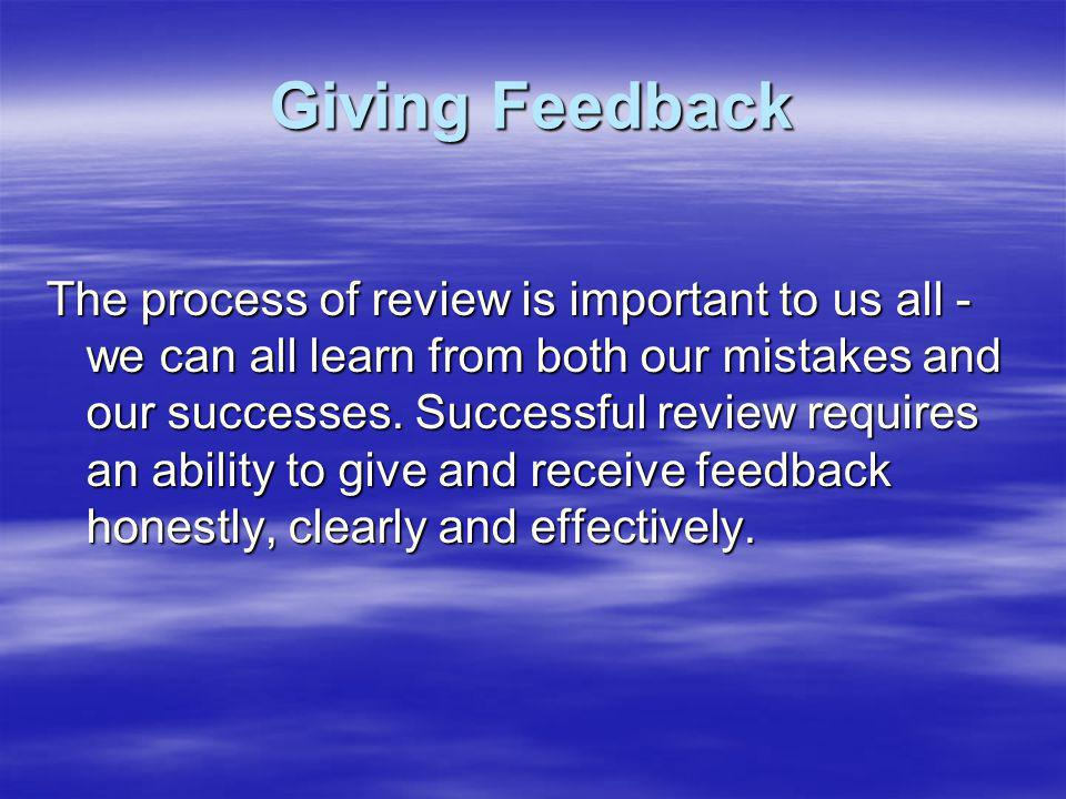"""importance of giving and receiving constructive feedback The importance of giving and receiving constructive feedback to colleagues in the workplace """"companies like google have invested more in employee support and employee satisfaction has risen as a result."""