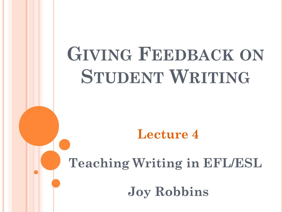 Giving Feedback on Student Writing