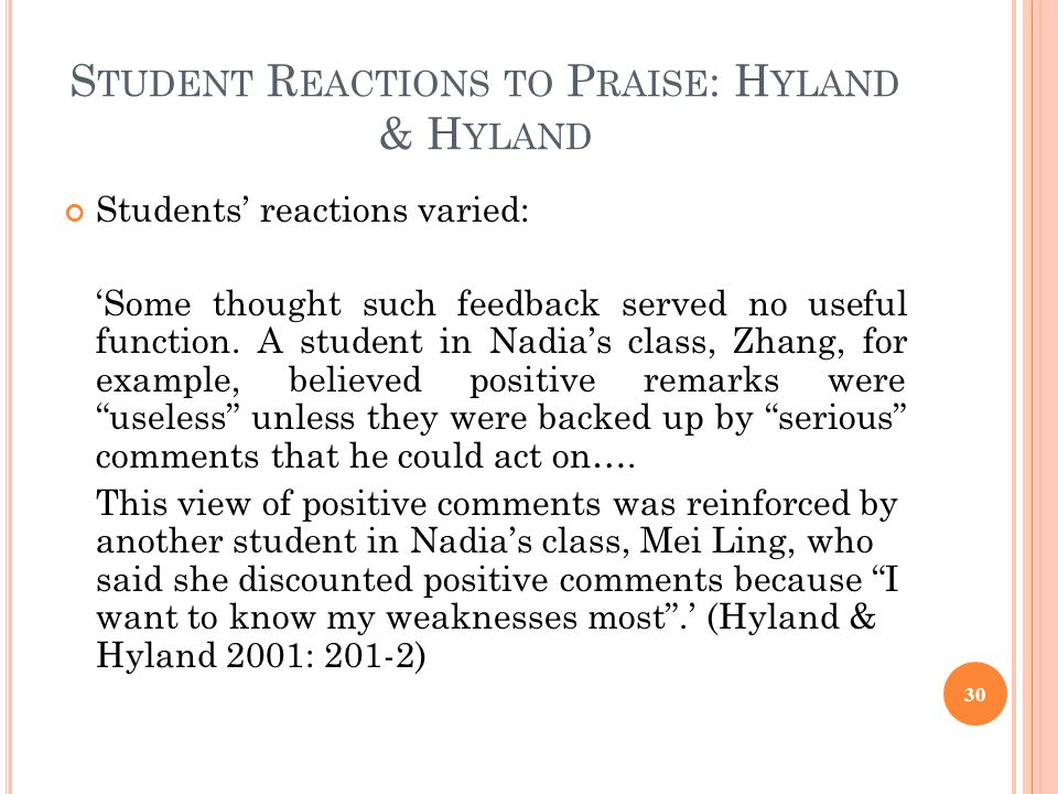 Student Reactions to Praise: Hyland & Hyland
