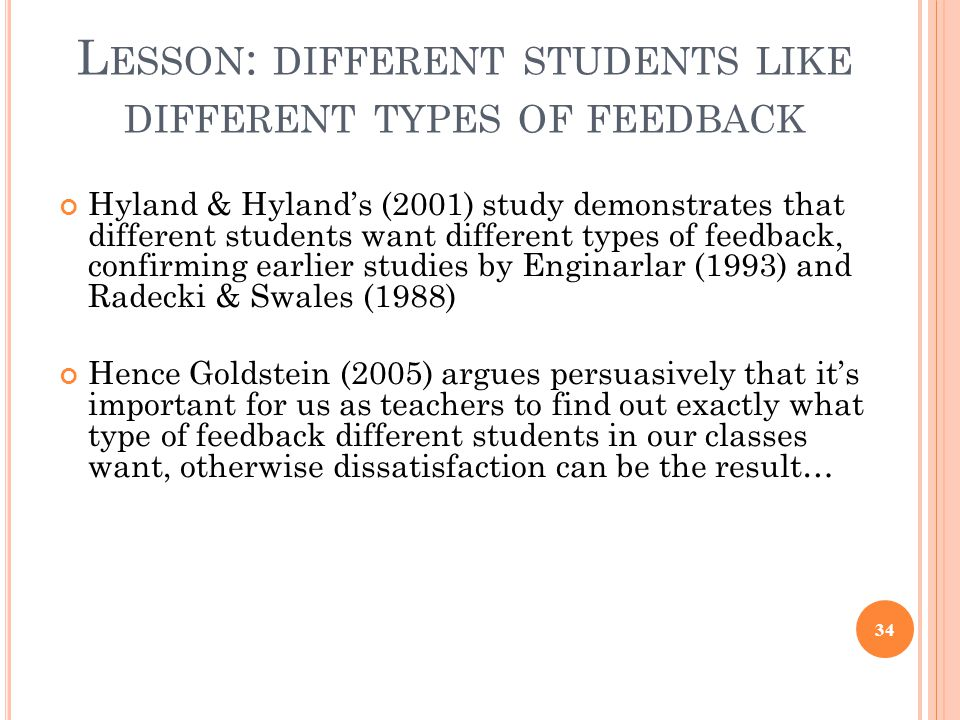 Lesson: different students like different types of feedback