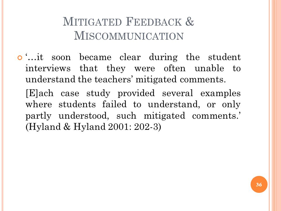 Mitigated Feedback & Miscommunication