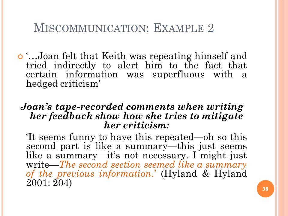 Miscommunication: Example 2