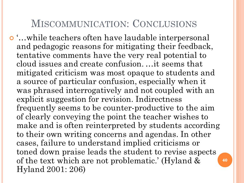 Miscommunication: Conclusions