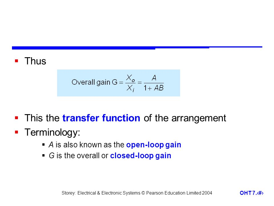 This the transfer function of the arrangement Terminology:
