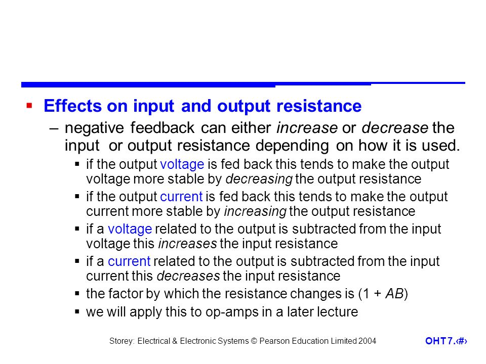Effects on input and output resistance