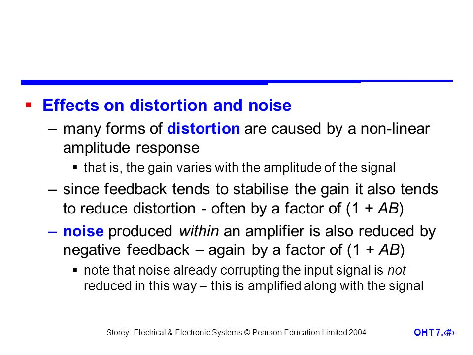 Effects on distortion and noise