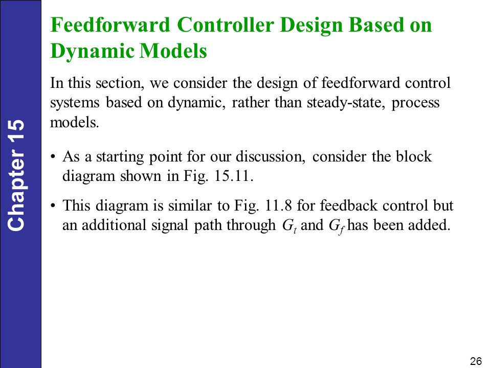 Feedforward Controller Design Based on Dynamic Models