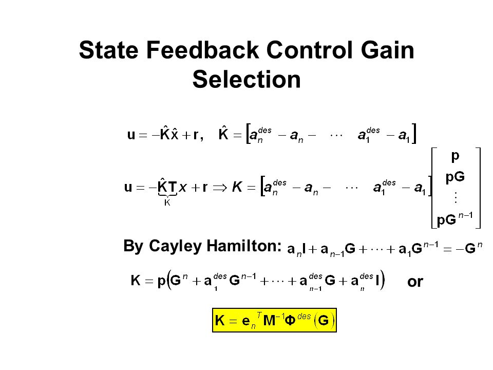 State Feedback Control Gain Selection
