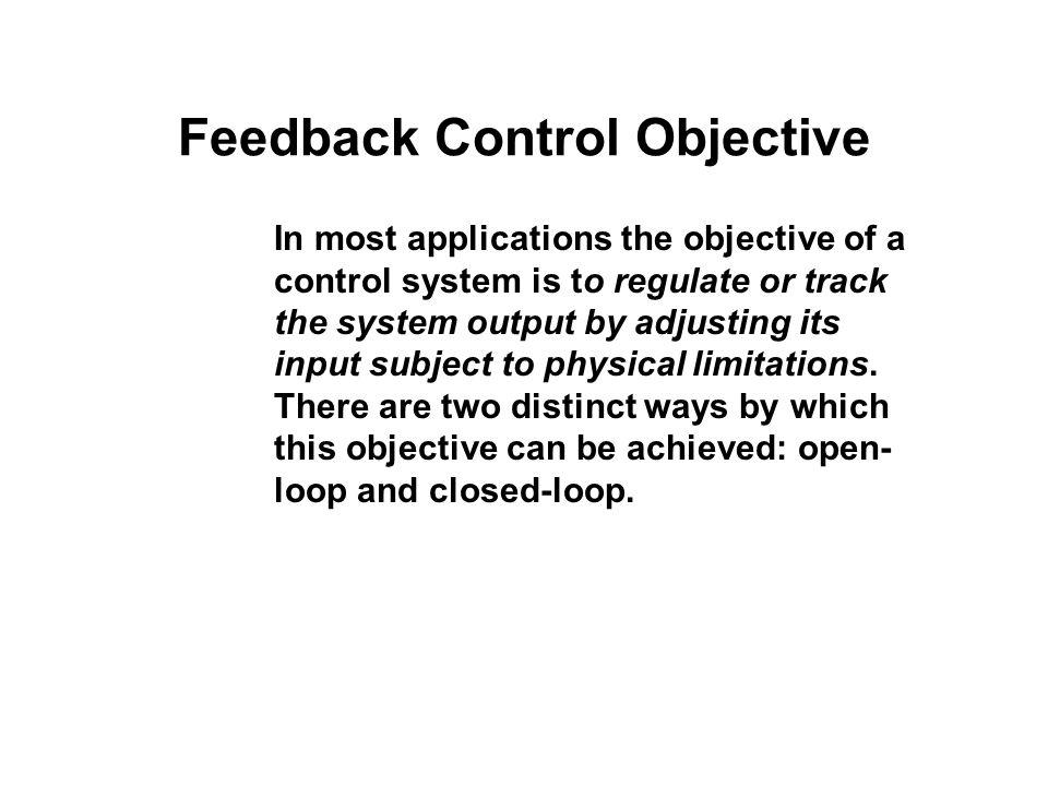Feedback Control Objective
