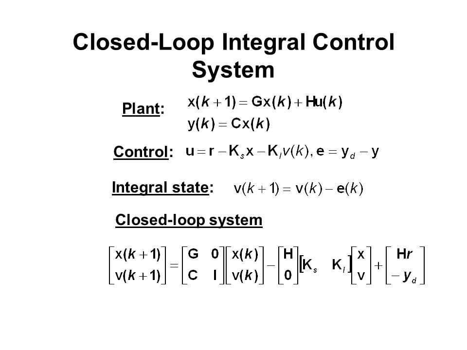 Closed-Loop Integral Control System