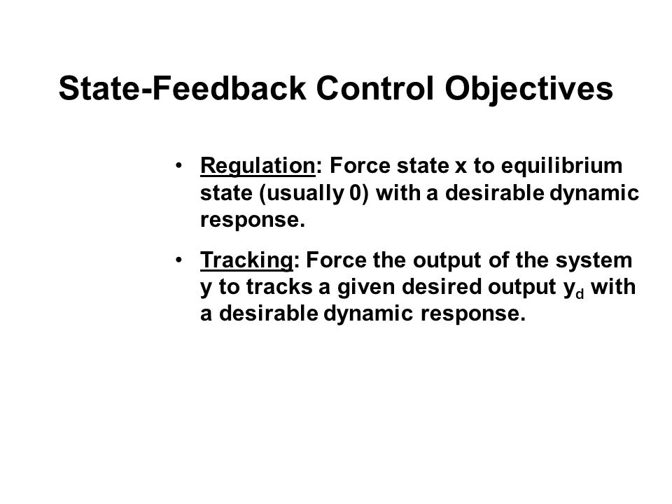 State-Feedback Control Objectives