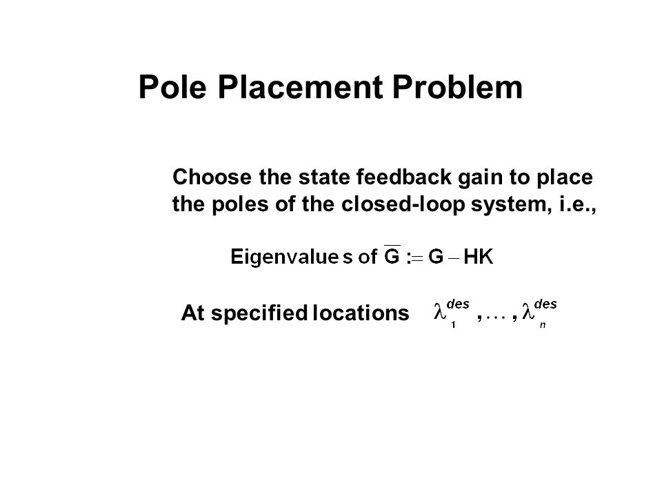 Pole Placement Problem
