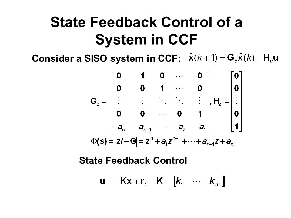 State Feedback Control of a System in CCF