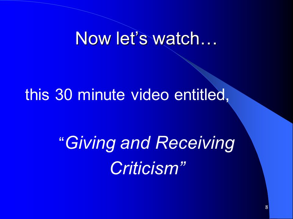 Now let's watch… Criticism this 30 minute video entitled,