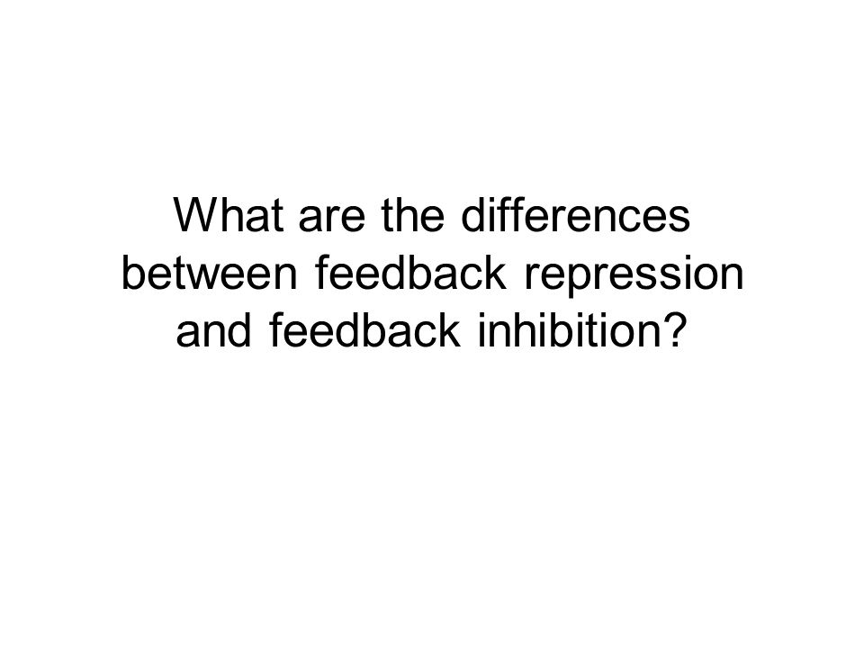 What are the differences between feedback repression and feedback inhibition