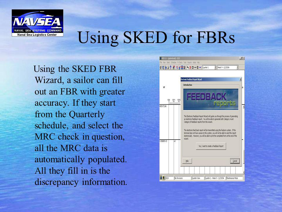 Using SKED for FBRs