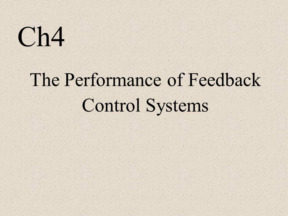 The Performance of Feedback Control Systems