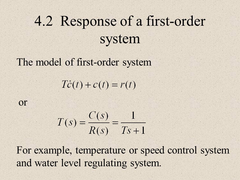 4.2 Response of a first-order system