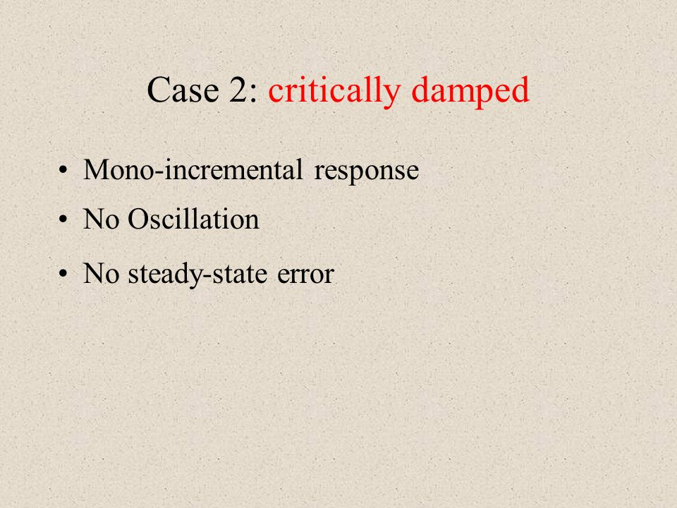 Case 2: critically damped
