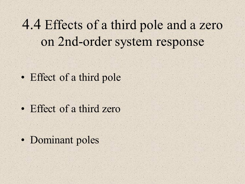 4.4 Effects of a third pole and a zero on 2nd-order system response