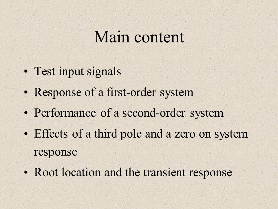 Main content Test input signals Response of a first-order system