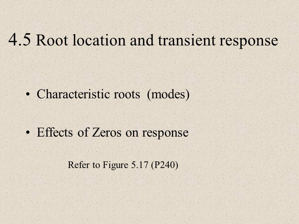 4.5 Root location and transient response