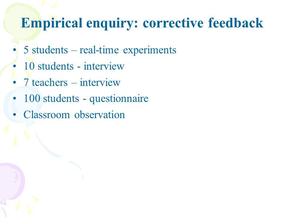 Empirical enquiry: corrective feedback