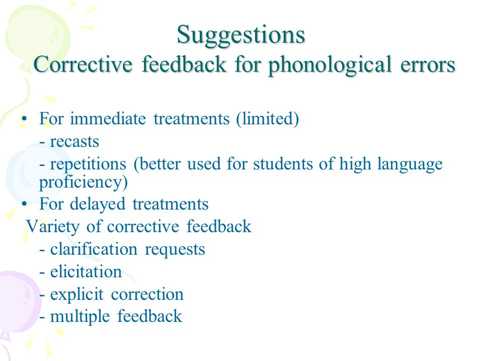 Suggestions Corrective feedback for phonological errors