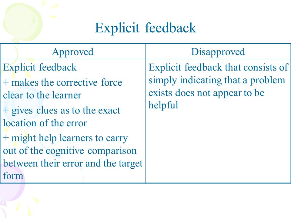 Explicit feedback Approved Disapproved Explicit feedback
