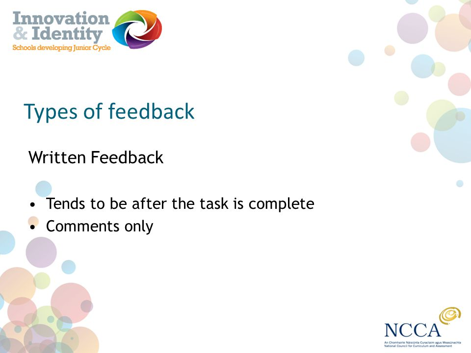 Types of feedback Written Feedback