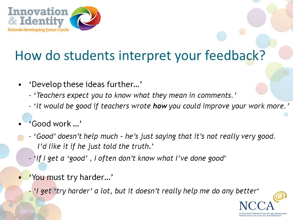 How do students interpret your feedback