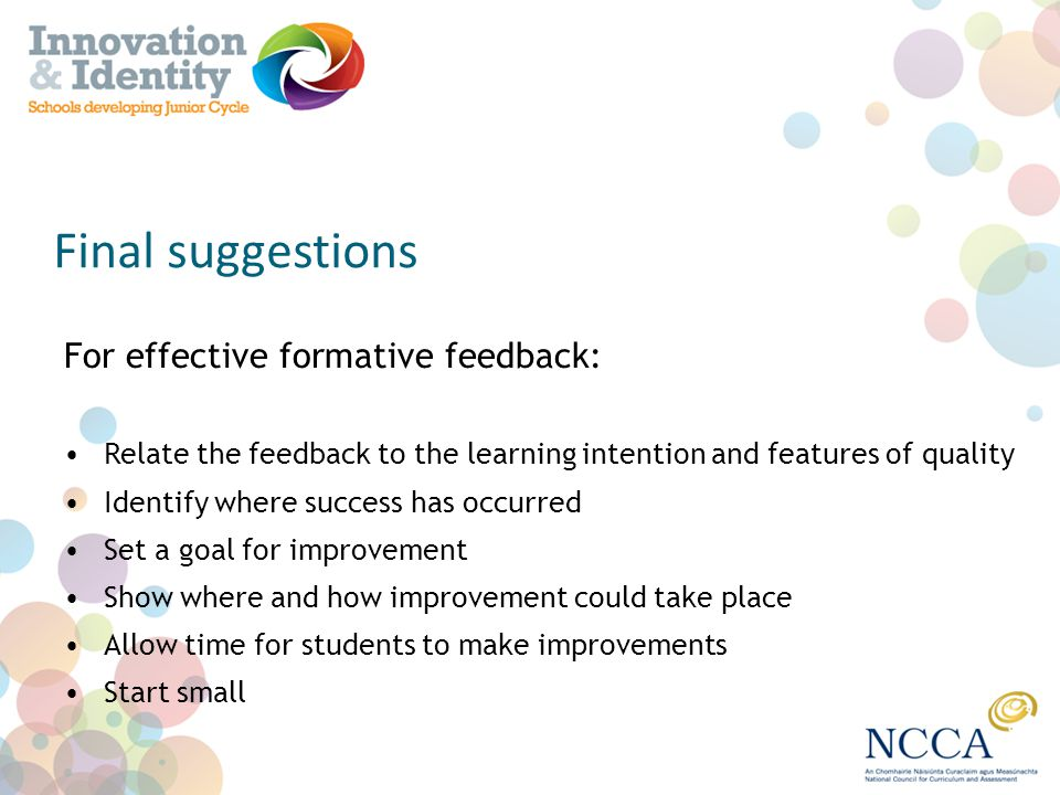 Final suggestions For effective formative feedback: