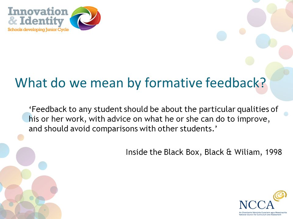 What do we mean by formative feedback