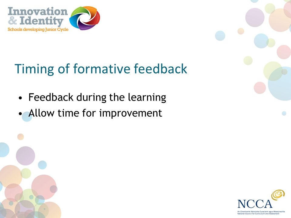 Timing of formative feedback