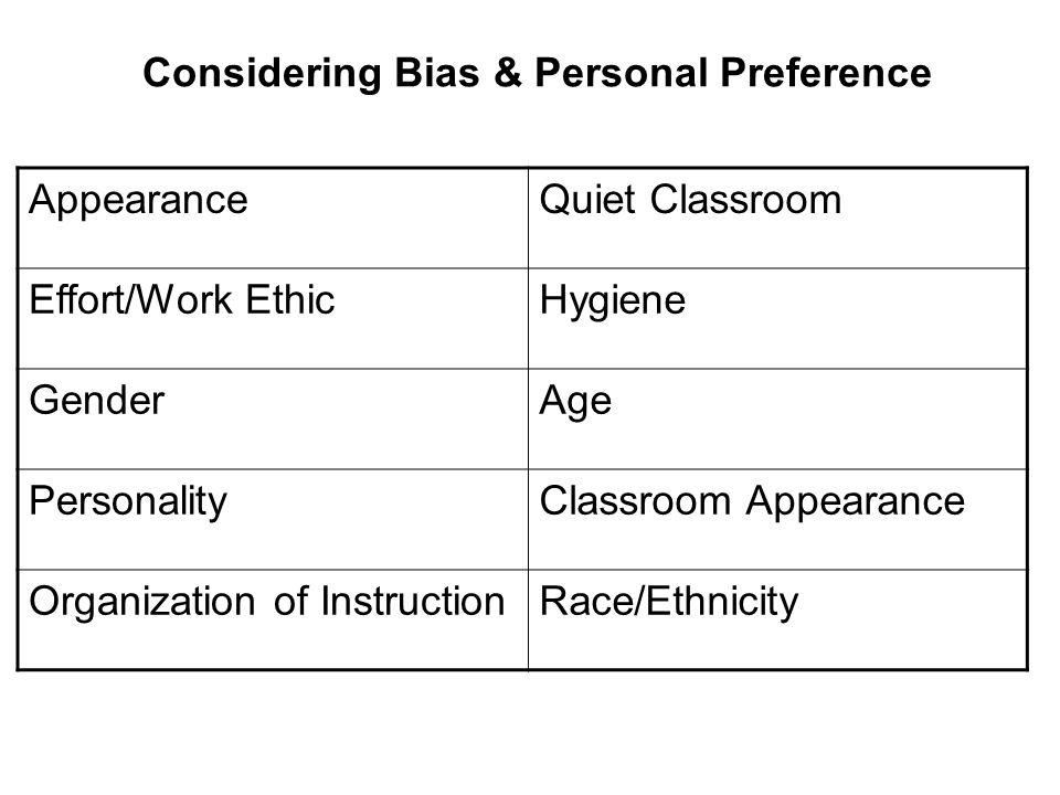 Considering Bias & Personal Preference