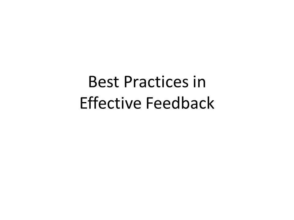 Best Practices in Effective Feedback