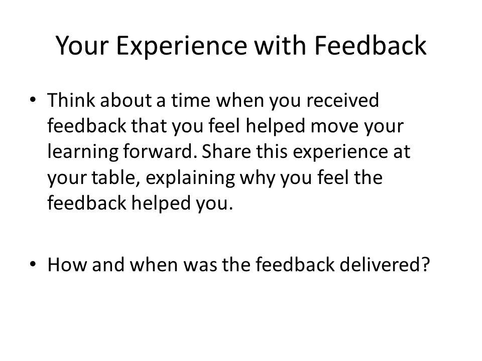 Your Experience with Feedback