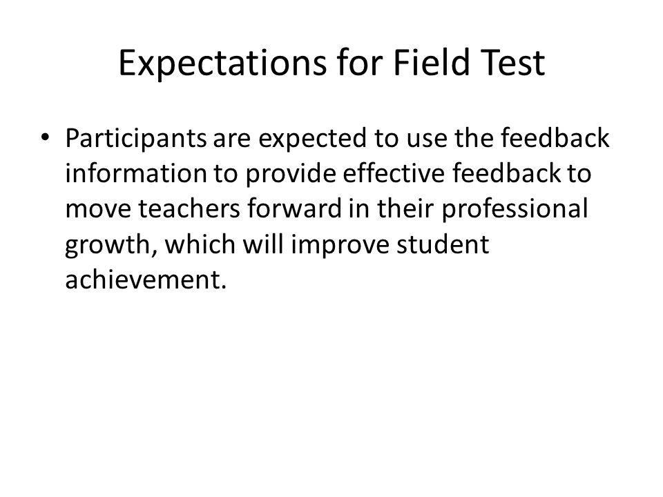 Expectations for Field Test
