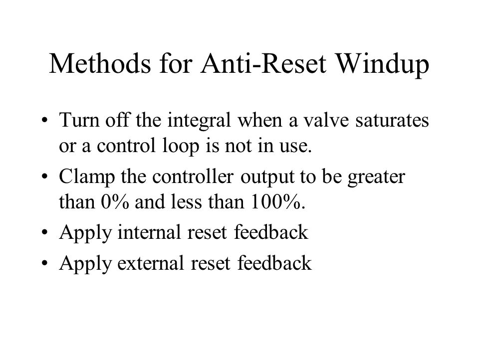 Methods for Anti-Reset Windup