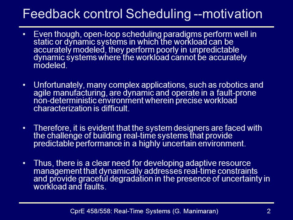 Feedback control Scheduling --motivation