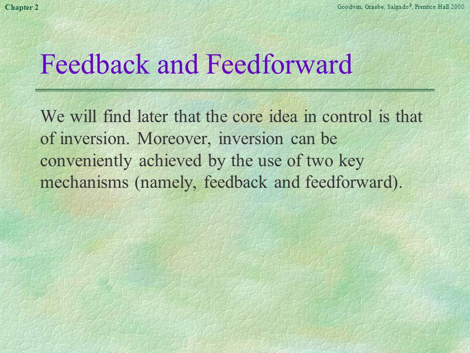 Feedback and Feedforward