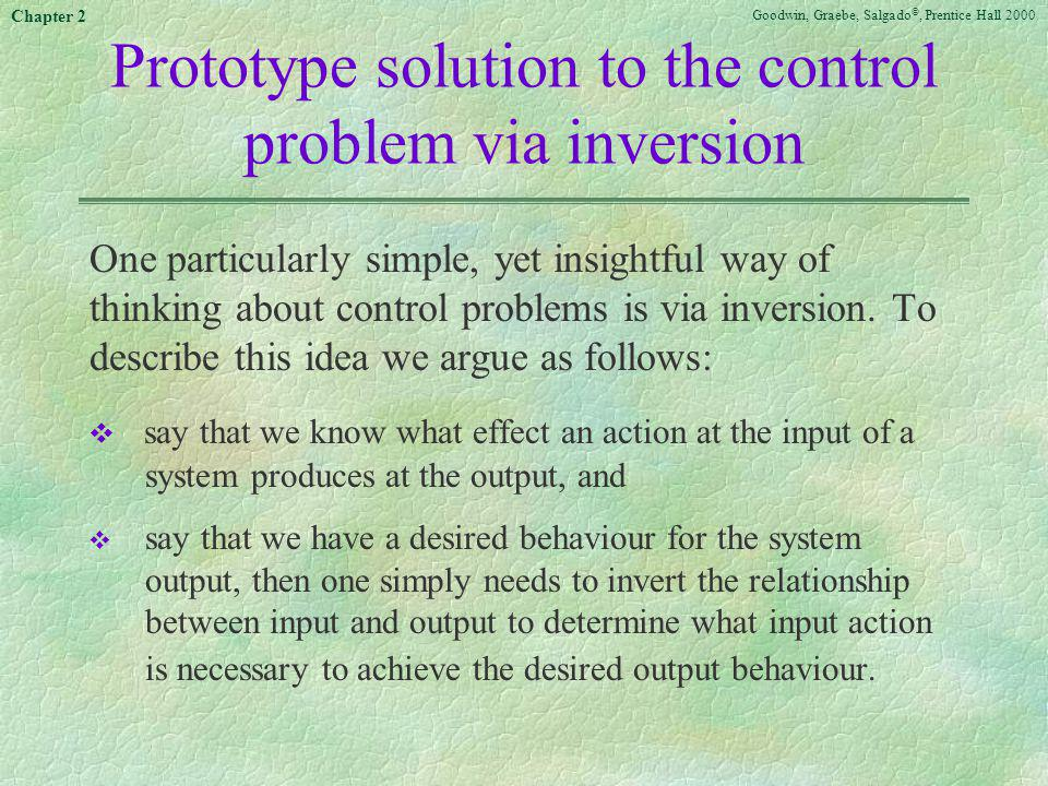 Prototype solution to the control problem via inversion