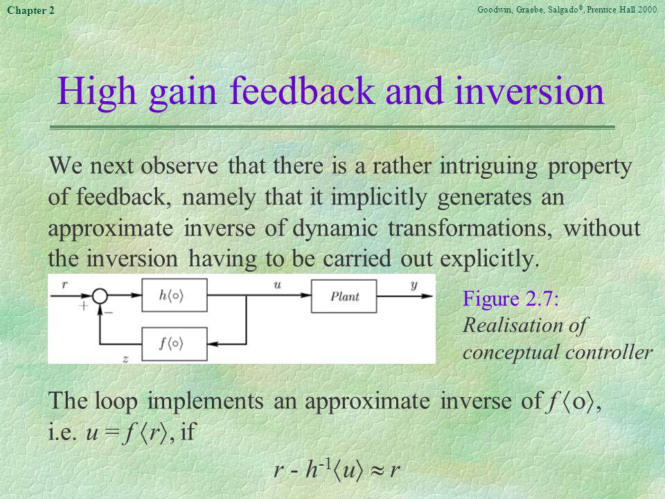 High gain feedback and inversion