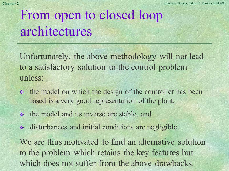 From open to closed loop architectures