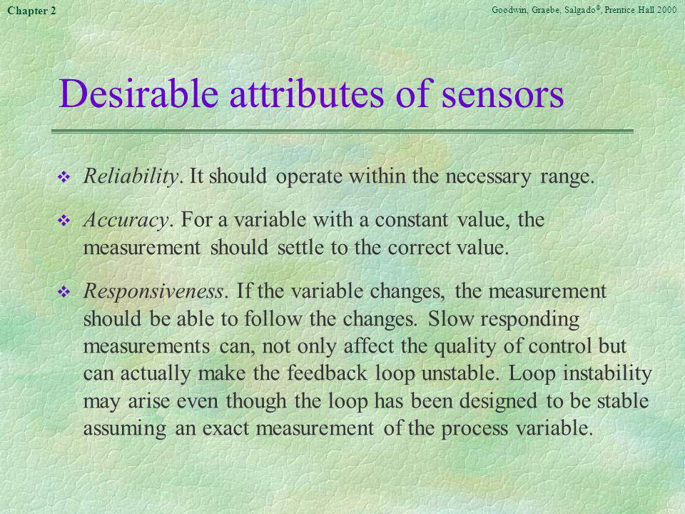 Desirable attributes of sensors