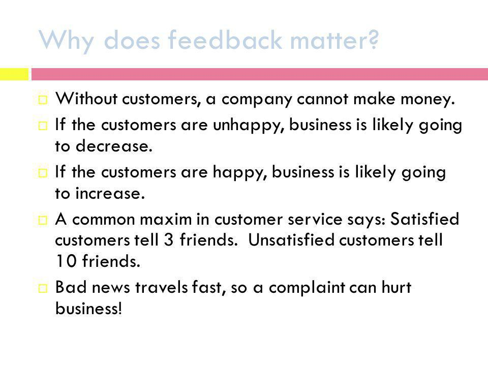 Why does feedback matter