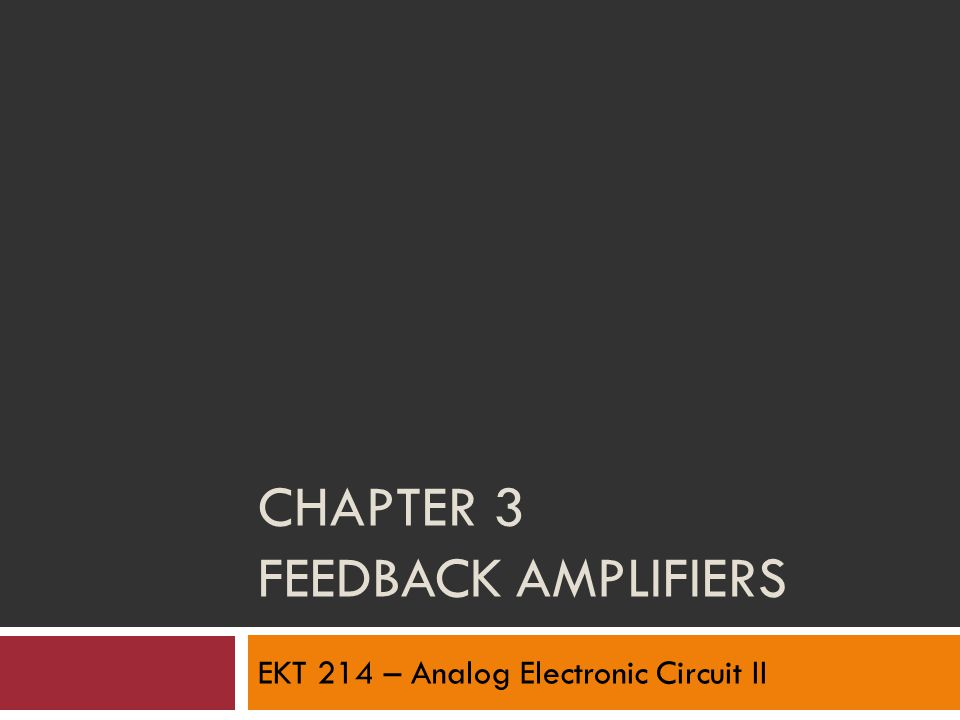 Chapter 3 Feedback Amplifiers