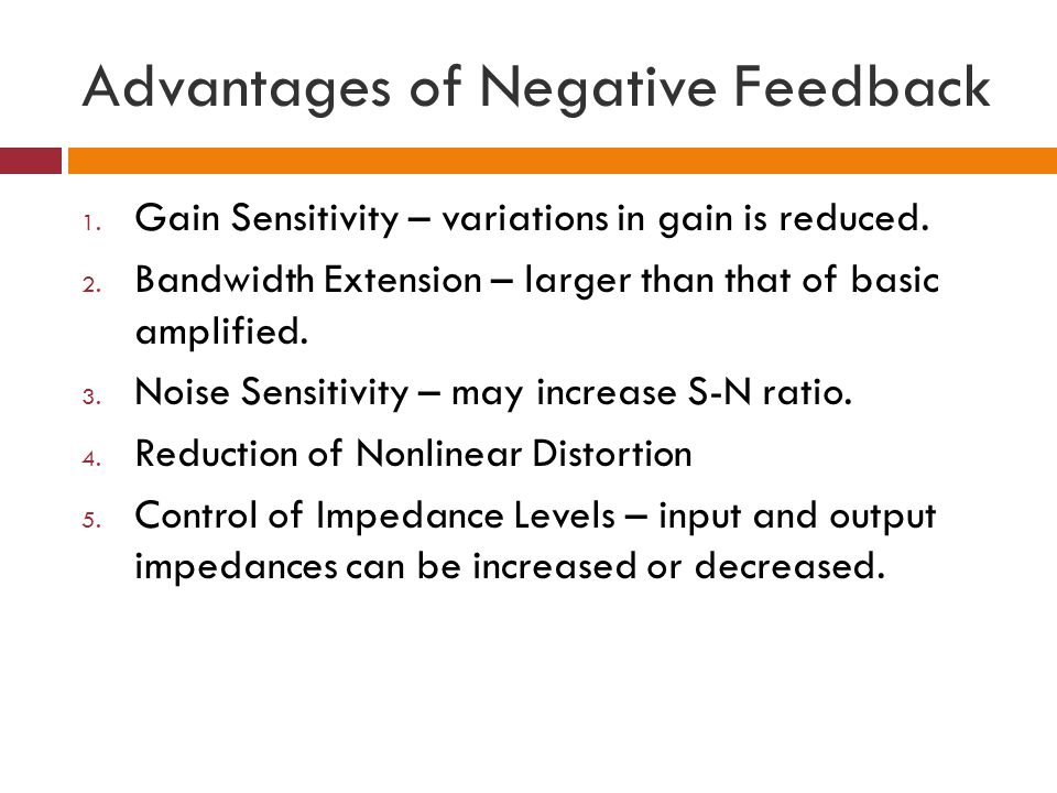 Advantages of Negative Feedback